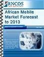 African Mobile Market Forecast to 2013 Research Report