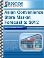 Asian Convenience Store Market Forecast to 2012