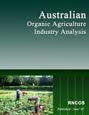 Australian Organic Agriculture - Industry Analysis Research Report