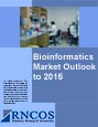 Bioinformatics Market Outlook to 2015 Research Report
