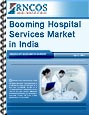 Booming Hospital Services Market in India