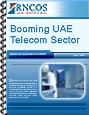 Booming UAE Telecom Sector Research Report