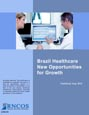 Brazil Healthcare - New Opportunities for Growth