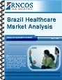 Brazil Healthcare Market Analysis Research Report