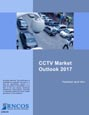 CCTV Market Outlook 2017 Research Report
