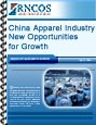 China Apparel Industry - New Opportunities for Growth