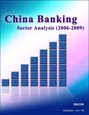China Banking Sector Analysis (2006-2009) Research Report