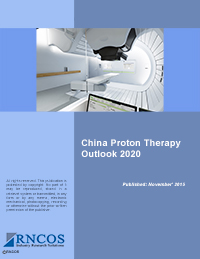 China Proton Therapy Outlook 2020 Research Report