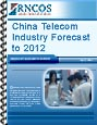 China Telecom Industry Forecast to 2012 Research Report