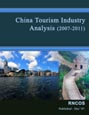 China Tourism Industry Analysis (2007-2011) Research Report