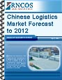 Chinese Logistics Market Forecast to 2012 RNCOS