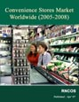 Convenience Stores Market - Worldwide (2005-2008) Research Report