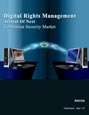 Digital Rights Management - Arrival of Next-Generation Security Market