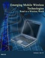 Emerging Mobile Wireless Technologies - Road to a Wireless World Research Report