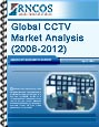 Global CCTV Market Analysis (2008-2012)
