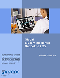 Global E-Learning Market Outlook to 2022 Research Report