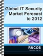 Global IT Security Market Forecast to 2012 Research Report