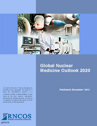 Global Nuclear Medicine Outlook 2020 Research Report