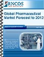 Global Pharmaceutical Market Forecast to 2012