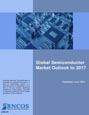 Global Semiconductor Market Outlook to 2017 Research Report