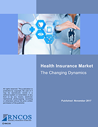 Health Insurance Market - The Changing Dynamics