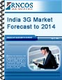 India 3G Market Forecast to 2014 Research Report