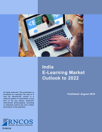 India E-Learning Market Outlook to 2022 Research Report