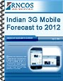 Indian 3G Mobile Forecast to 2012