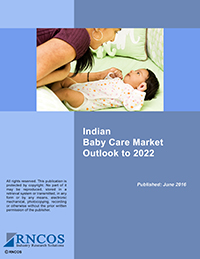 Indian Baby Care Market Outlook to 2022 Research Report