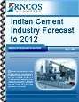 Indian Cement Industry Forecast to 2012