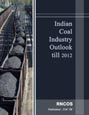 Indian Coal Industry Outlook till 2012 Research Report