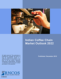 Indian Coffee Chain Market Outlook 2022