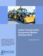 Indian Construction Equipment Market Outlook 2018 Research Report