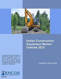 Indian Construction Equipment Market Outlook 2022