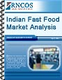 Indian Fast Food Market Analysis Research Report