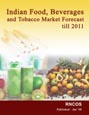 Indian Food, Beverages and Tobacco Market Forecast till 2011 Research Report