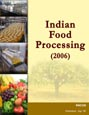 Indian Food Processing (2006) Research Report
