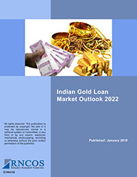 Indian Gold Loan Market Outlook 2022 Research Report