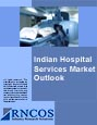 Indian Hospital Services Market Outlook Research Report
