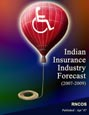 Indian Insurance Industry Forecast (2007-2009)