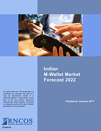 Indian M-Wallet Market Forecast 2022 Research Report