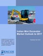 Indian Mini Excavator Market Outlook to 2017 Research Report