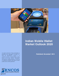 Indian Mobile Wallet Market Outlook 2020 Research Report