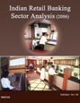 Indian Retail Banking Sector Analysis (2006) Research Report