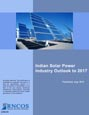 Indian Solar Power Industry Outlook to 2017 Research Report