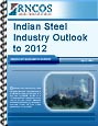 Indian Steel Industry Outlook to 2012