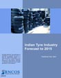Indian Tyre Industry Forecast to 2015