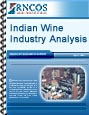 Indian Wine Industry Analysis Research Report