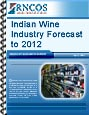 Indian Wine Industry Forecast to 2012
