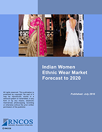 Indian Women Ethnic Wear Market Forecast to 2020 Research Report
